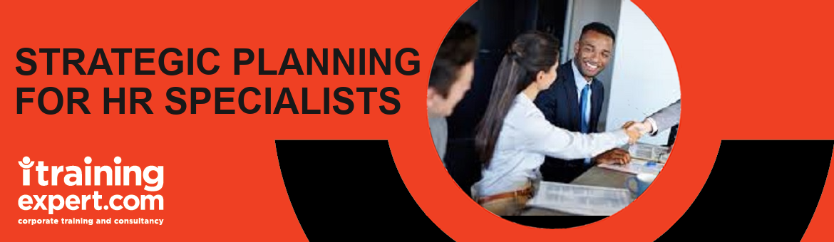 Strategic Planning For HR Specialists