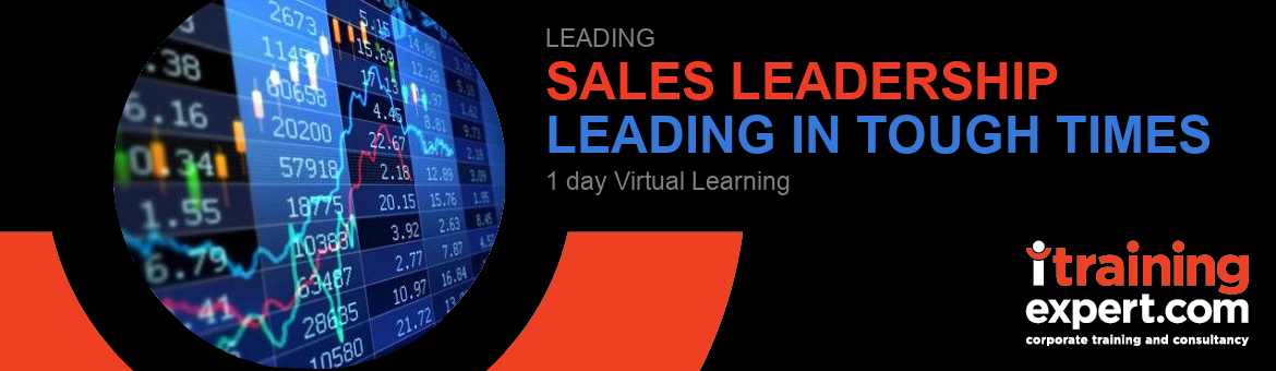 Webinar - Sales Leadership; Leading in Tough Times (1 day)