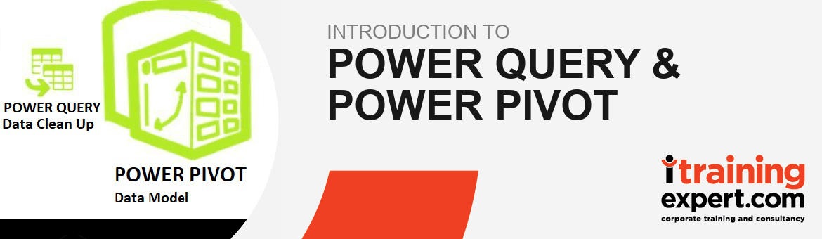 Power Query & Power Pivot