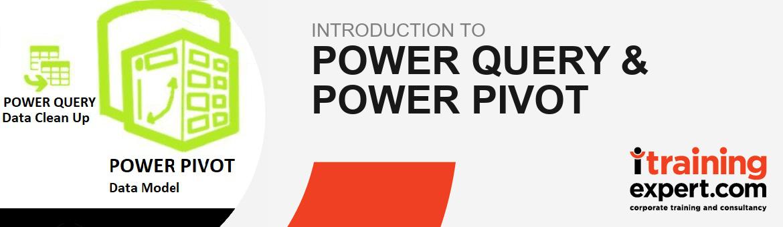 Power Query & Power Pivot