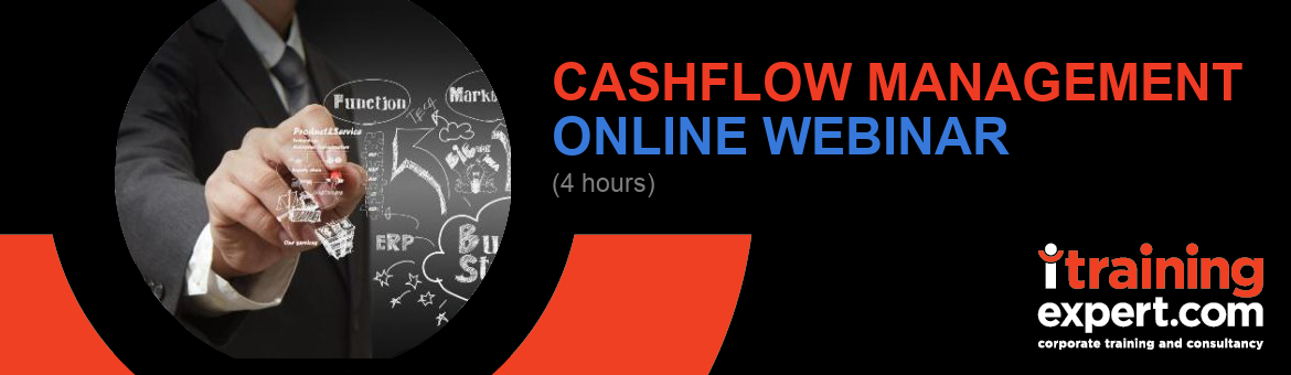 Webinar- Cashflow Management (4 hours)