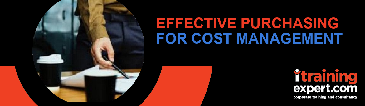 Effective Purchasing for Cost Management (1 Day Intensive)