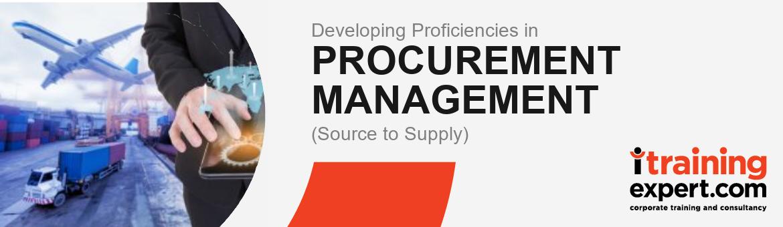 Developing Proficiencies in Procurement Management (Source to Supply)