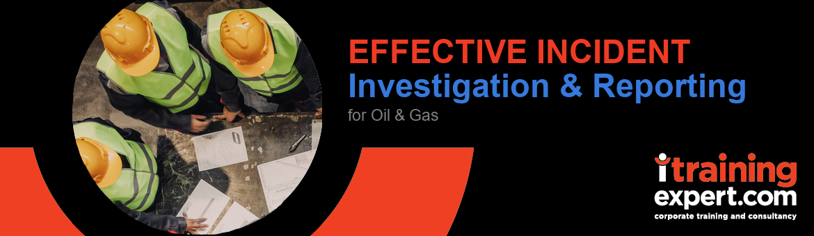 Effective Incident Investigation & Reporting