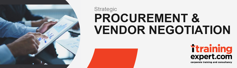 Strategic Procurement & Vendor Negotiation Skills