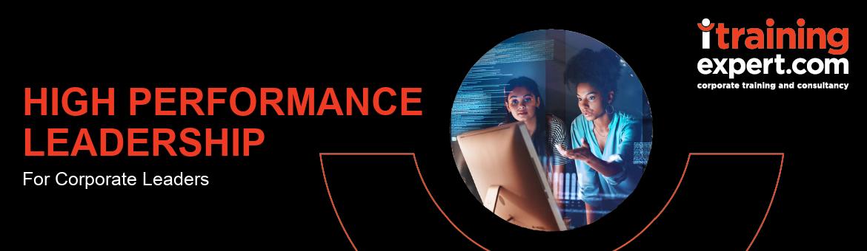 High Performance Leadership For Corporate Leaders- 7 High Key Performance Indicators
