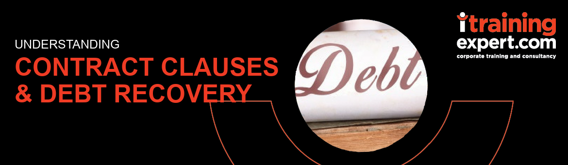 Contract Clauses & Debt Recovery